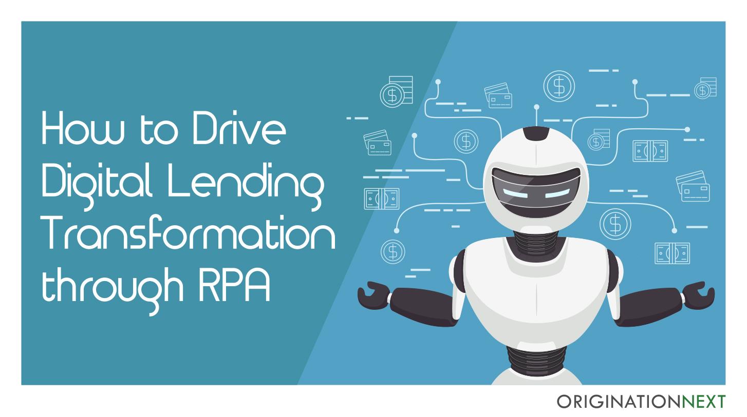 digital lending journeys, retail lending, corporate lending, credit assessment, credit analysis, E-KYC,  robotic underwriting, digital LOS, loan origination system, risk modelling system, risk rating platform