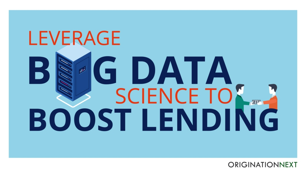 Leverage big data science to boost lending